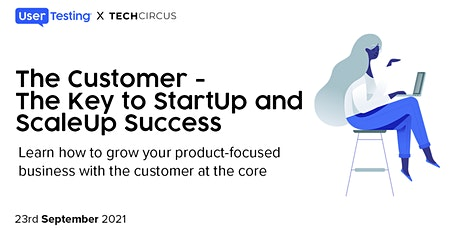 The Customer - The Key To Startup and Scaleup Success tickets