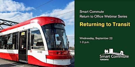 Smart Commute Toronto Return to Office Webinar Series: Returning to Transit tickets