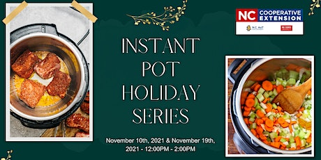 Holiday Instant Pot Series tickets