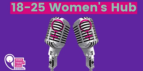 18-25 Women's Hub Introductory Face-to-Face Session tickets