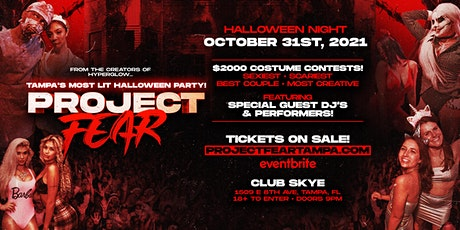 """PROJECT FEAR! """"Tampa's Most Lit Halloween Party"""" tickets"""