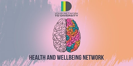 Health and Wellbeing Network tickets