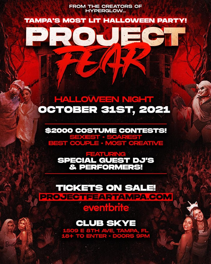 """PROJECT FEAR! """"Tampa's Most Lit Halloween Party"""" image"""