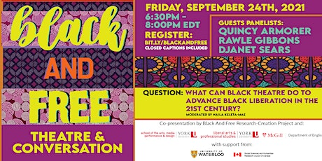 Black and Free: Theatre and Conversation tickets