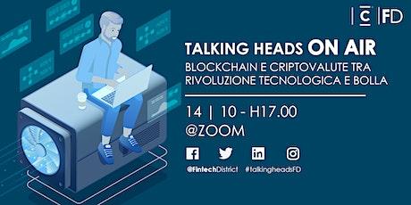 TH - Blockchain e Criptovalute tra rivoluzione tecnologica e bolla biglietti