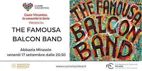 """""""Cuore Visconteo, la comunità in festa"""" presenta: The Famousa Balcon Band biglietti"""