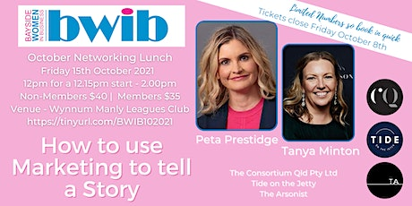 BWIB Oct Networking - How to use Marketing to tell a Story tickets
