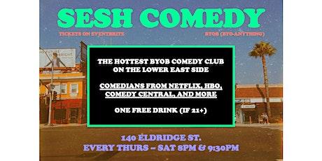 SESH Comedy - LES BYOB Comedy Club! tickets