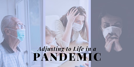 Adjusting to Life in a Pandemic tickets