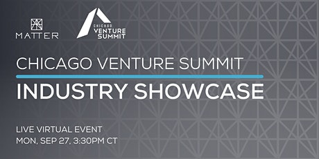 Chicago Venture Summit Industry Showcase tickets