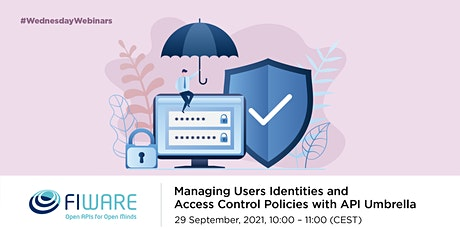 Managing Users Identities and  Access Control Policies with API Umbrella tickets