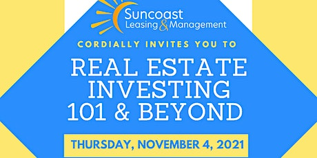 Real Estate Investing 101 & Beyond tickets