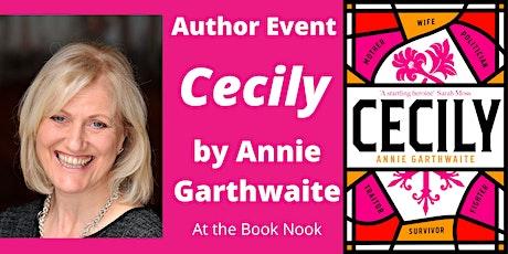 An Evening with Annie Garthwaite, author of 'Cecily' tickets
