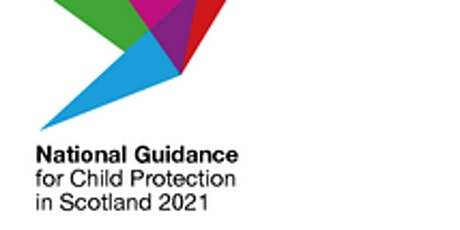 National Child Protection Guidance  briefing tickets