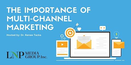 The Importance of Multi-Channel Marketing tickets