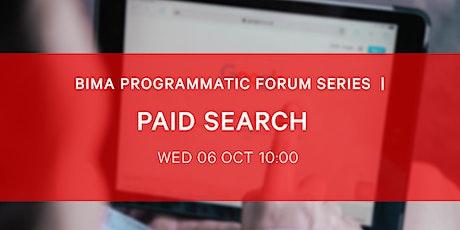 BIMA Programmatic Forum Series | Paid Search tickets