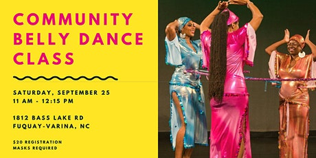 Community Belly Dance Class! tickets