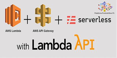 Cómo crear una aplicación serverless con AWS entradas