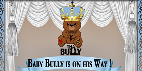 Welcoming  Baby Bully tickets