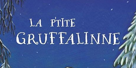 Gruffalo's Child in Jèrriais - Book Launch tickets