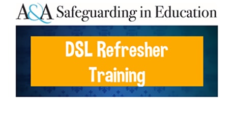Designated Safeguarding Lead Refresher 9am - 4pm  on 13th January 2022 tickets
