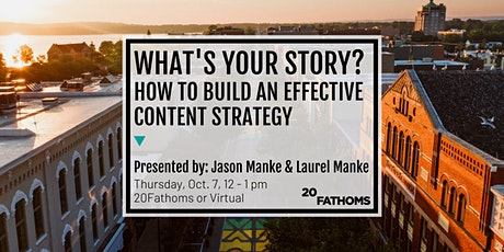 What's Your Story? How to Build an Effective Content Strategy tickets