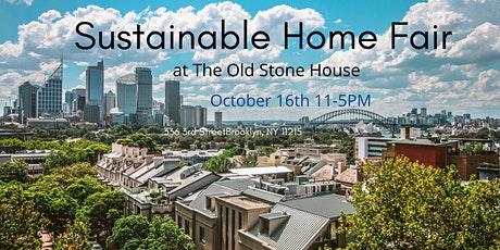 Sustainable Home Fair at The Old Stone House tickets