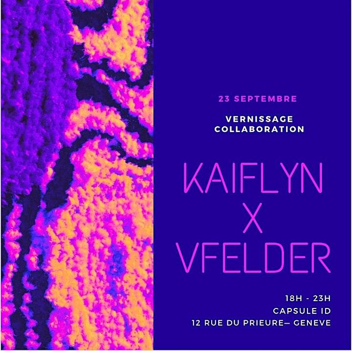Vernissage collaboration Vfelder x Kaiflyn @ Capsule Identity image