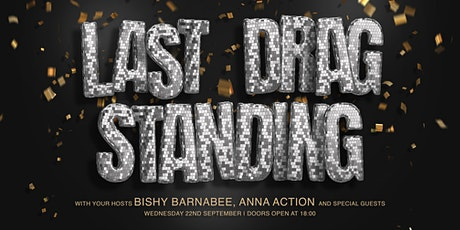 On The Huh Presents Last Drag Standing tickets