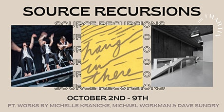 Source Recursions: an exhibition combining art, dance & architecture tickets