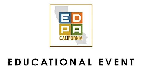 EDPA California Educational Zoom w/ Lisa @ Freeman XP tickets