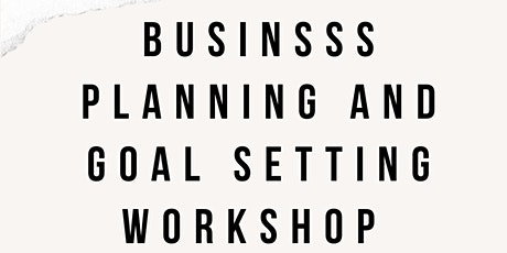 Business Planning and Goal Setting tickets