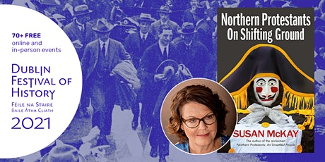 Northern Protestants: On Shifting Ground - Susan McKay in Conversation tickets