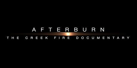 Afterburn: The Creek Fire Documentary tickets