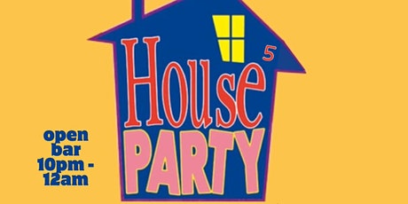 House Party 5 tickets