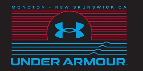 Under Armour Moncton Grand Opening tickets
