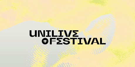 Festival Unilive tickets