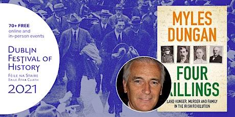 Four Killings – Land, Hunger, Murder & Family in the Irish Revolution tickets