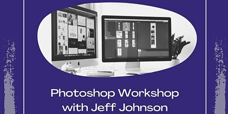 Photoshop Workshop with Jeff@ Electric City Barn tickets