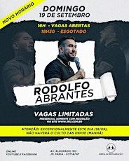 16:00 - RODOLFO ABRANTES - 19  DE SETEMBRO- CULTO DE CELEBRAÇÃO ingressos