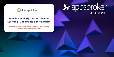 Google Cloud: Big Data & ML Fundamentals for Industry tickets