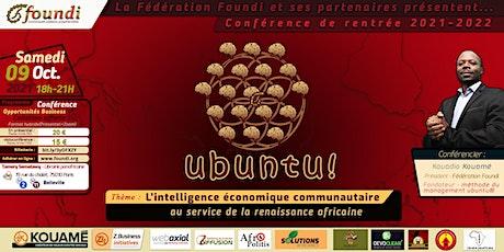Ubuntu ! L'intelligence économique communautaire pour la renaissance kémite billets