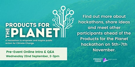 Products for the Planet: Pre-Hackathon discussion, Q&A and Networking Hour! tickets
