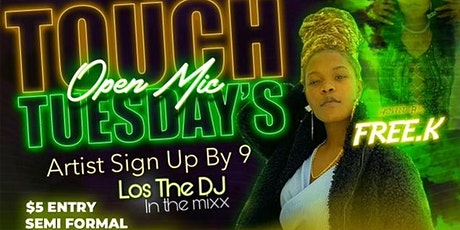 Touch Tuesday  (open mic) tickets