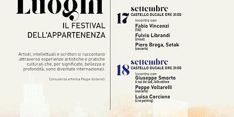 LA CITTA DEL LUOGHI - IL FESTIVAL DELL'APPARTENENZA  (area Corigliano) biglietti