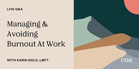 Live Q&A: Managing & Avoiding Burnout At Work tickets