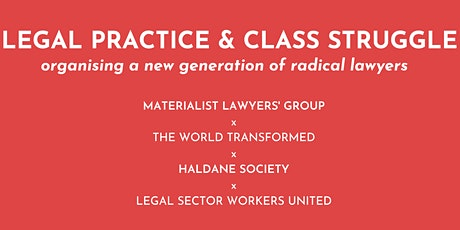 Legal practice & class struggle: a new generation of radical lawyers tickets