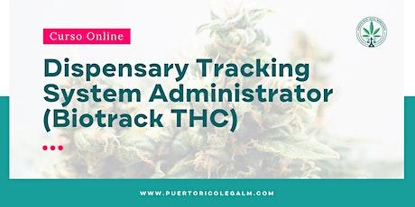 Dispensary Tracking System Administrator -Biotrack THC | Online, en español entradas