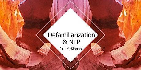 Creative Writing: Defamiliarization & NLP tickets