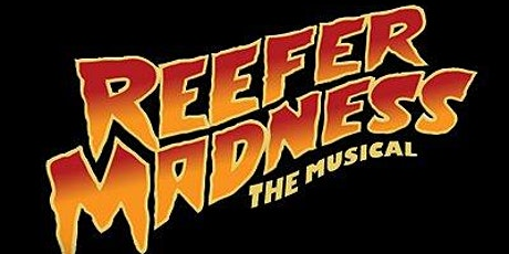 Reefer Madness the Musical tickets